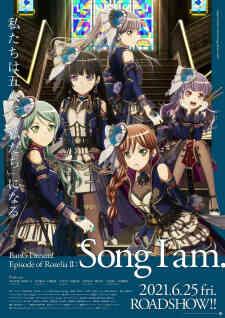 BanG Dream! Movie: Episode of Roselia - II: Song I Am.